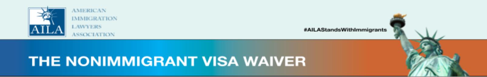 """Encabezado de AILA """"La exención de visa de no inmigrante"""""""